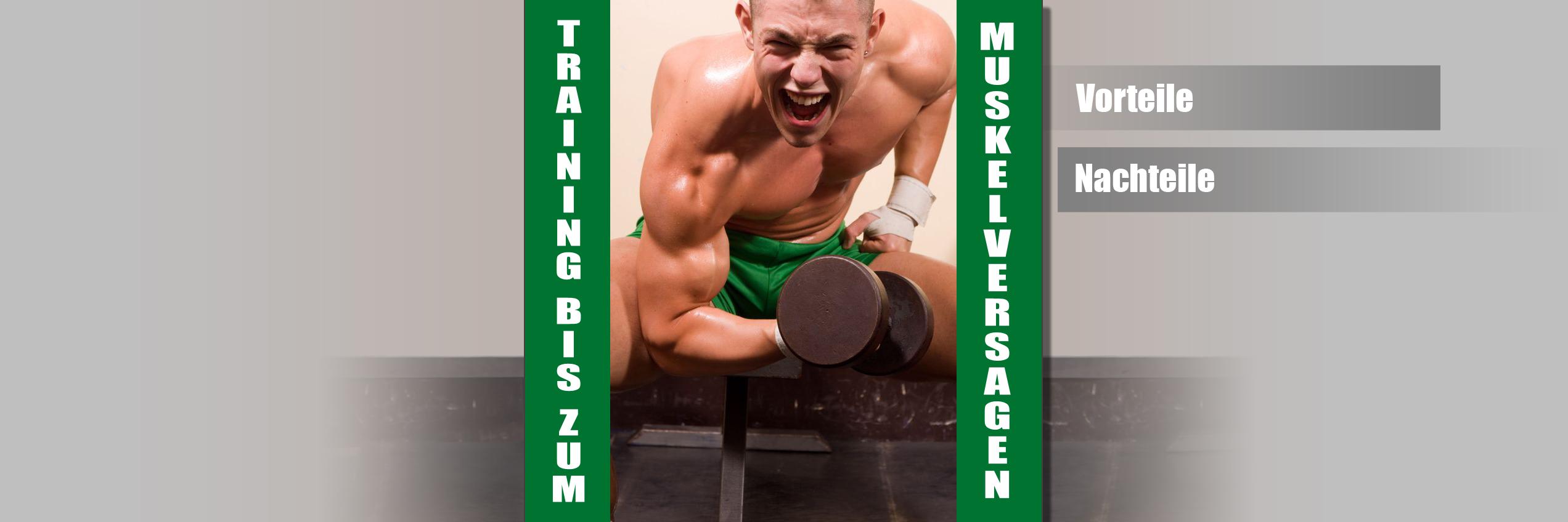 Training bis zum Muskelversagen – Vorteile und Nachteile