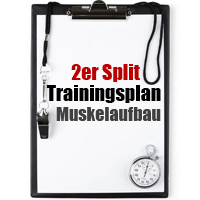 2er Split Trainingsplan Muskelaufbau