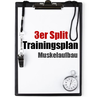 3er Split Trainingsplan Muskelaufbau