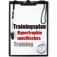 Trainingsplan Hypertrophie-Spezifisches Training HST